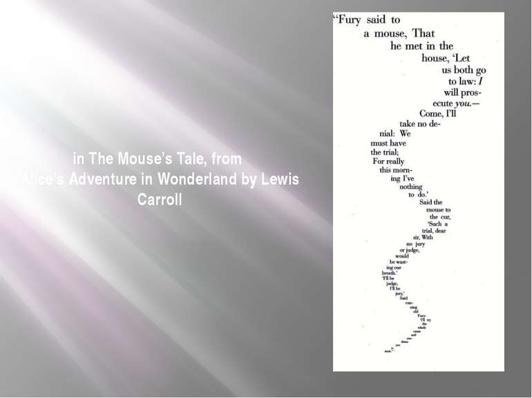 in The Mouse's Tale, from Alice's Adventure in Wonderland by Lewis Carroll