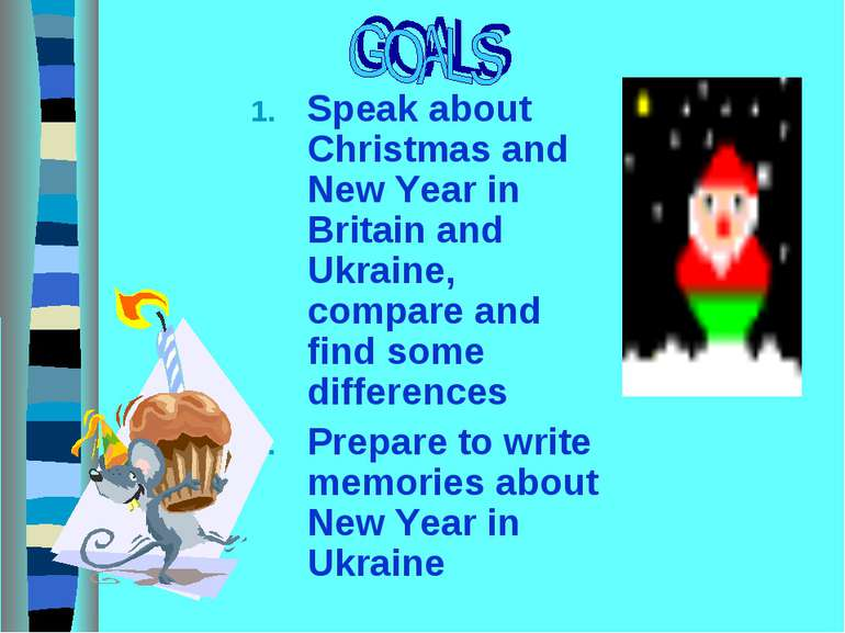 Speak about Christmas and New Year in Britain and Ukraine, compare and find s...