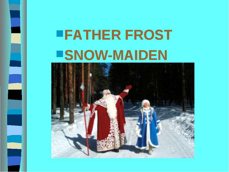 FATHER FROST SNOW-MAIDEN