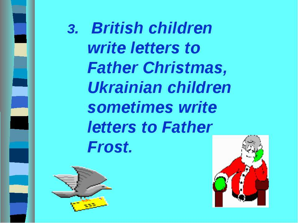 3. British children write letters to Father Christmas, Ukrainian children som...