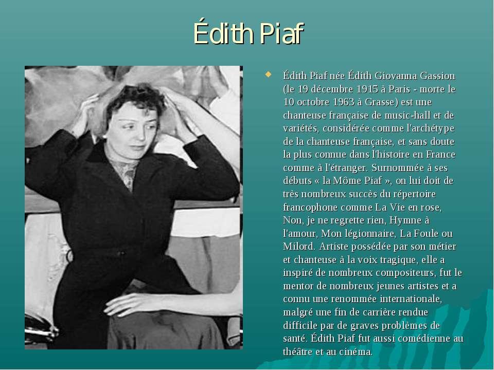 Édith Piaf Édith Piaf née Édith Giovanna Gassion (le 19 décembre 1915 à Paris...