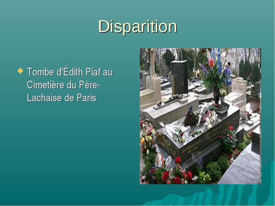 Disparition Tombe d'Édith Piaf au Cimetière du Père-Lachaise de Paris