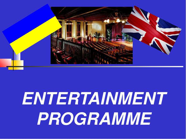 ENTERTAINMENT PROGRAMME