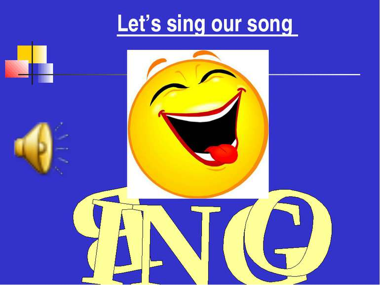 Let's sing our song