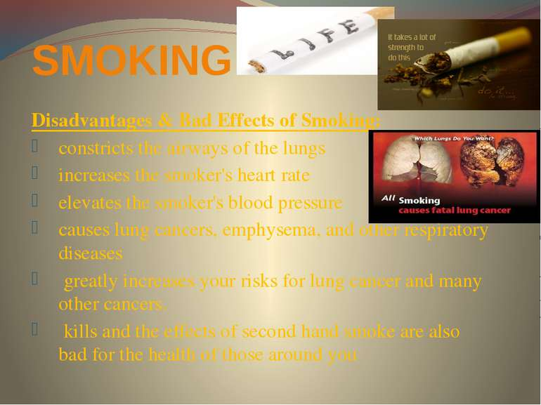 SMOKING: Disadvantages & Bad Effects of Smoking: constricts the airways of th...
