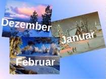 Dezember Januar Februar