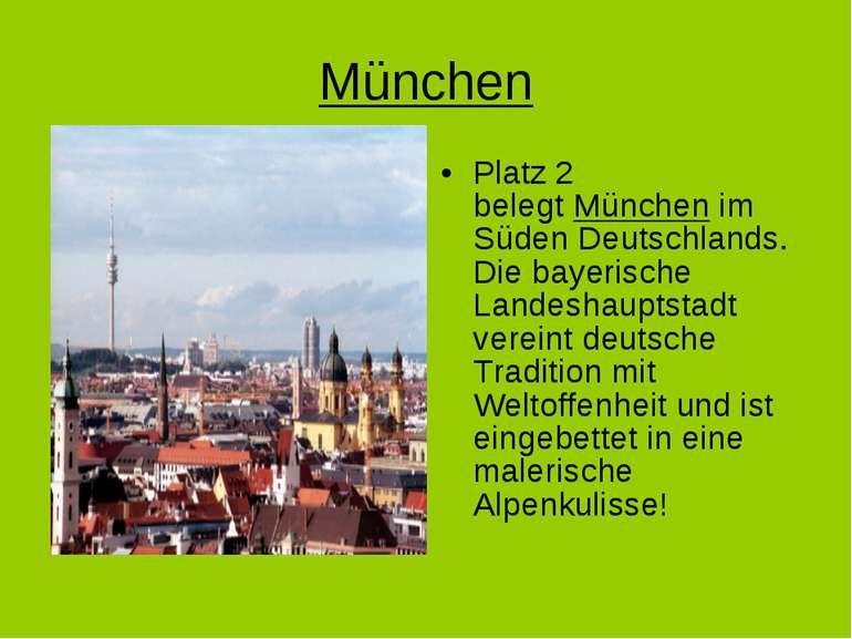 München Platz 2 belegtMünchenim Süden Deutschlands. Die bayerische Landesha...