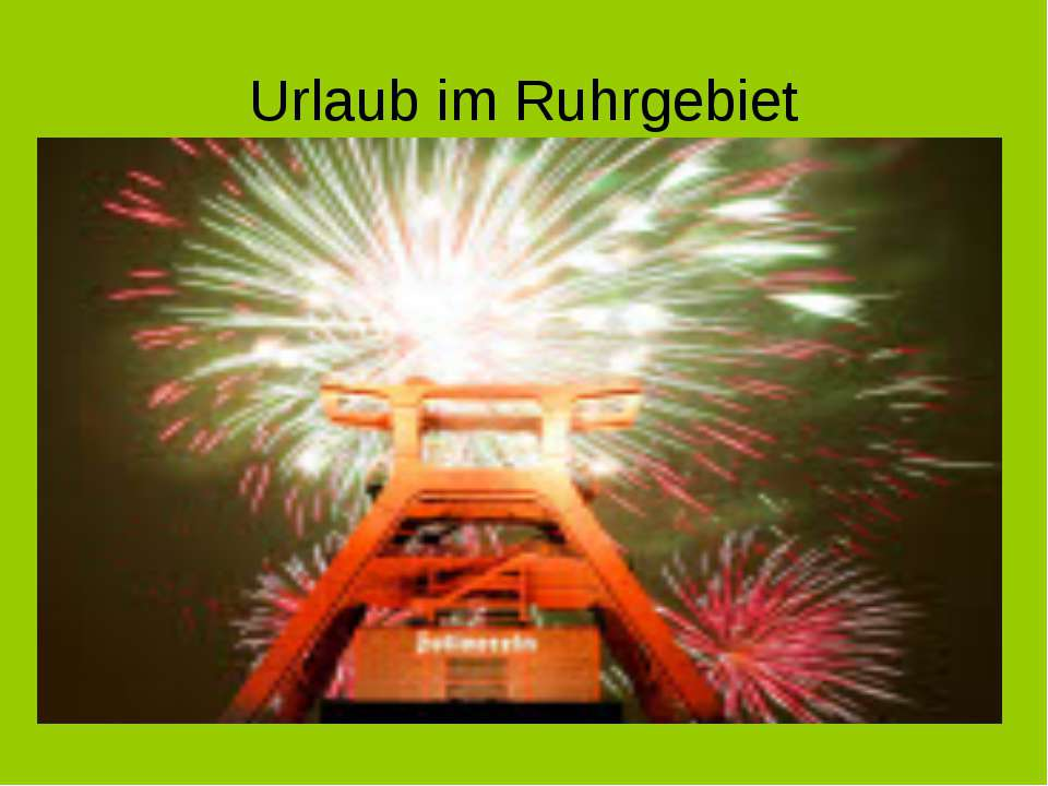 Urlaub im Ruhrgebiet