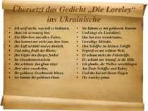 """Übersetzt das Gedicht """"Die Loreley"""" ins Ukrainische Ich weiß nicht, was soll ..."""