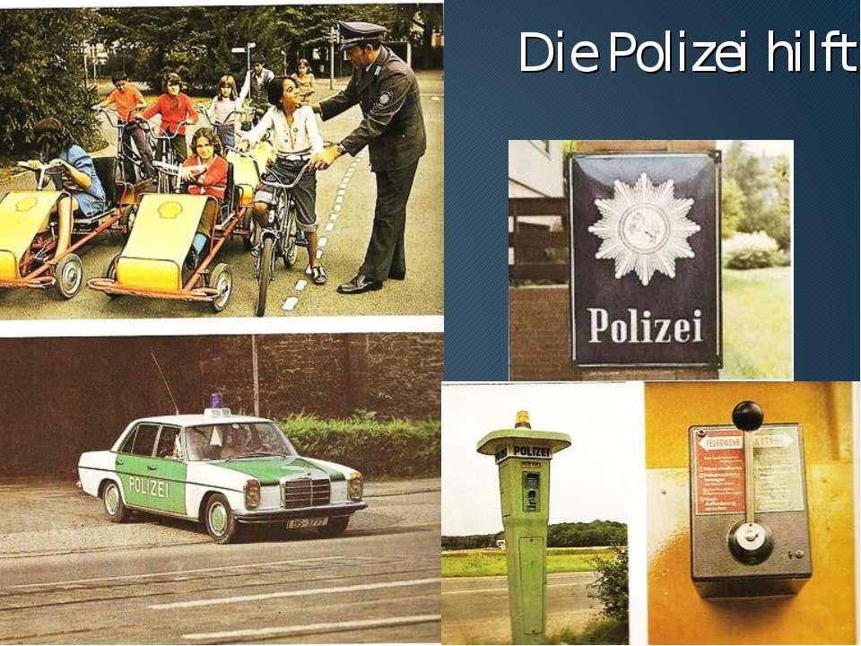 Die Polizei hilft
