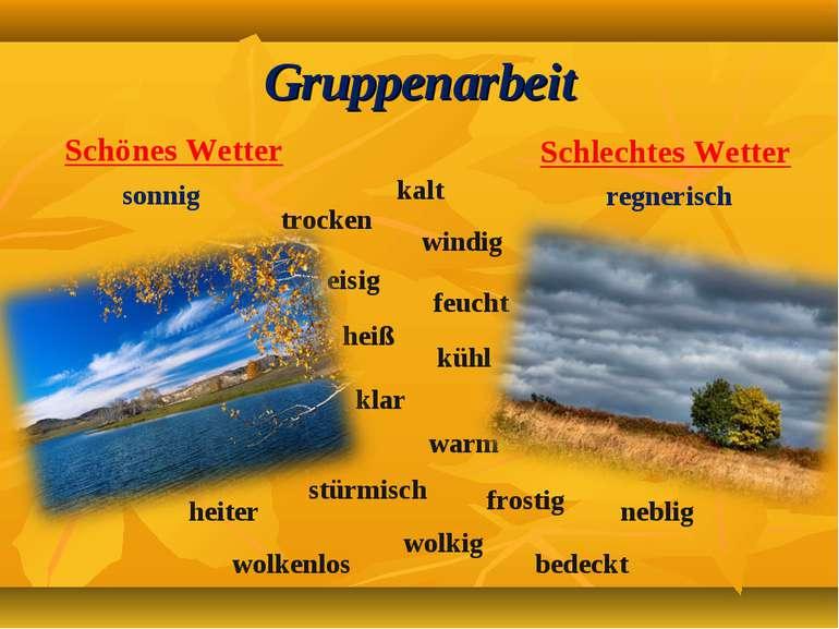 Gruppenarbeit Schönes Wetter Schlechtes Wetter sonnig regnerisch kalt feucht ...