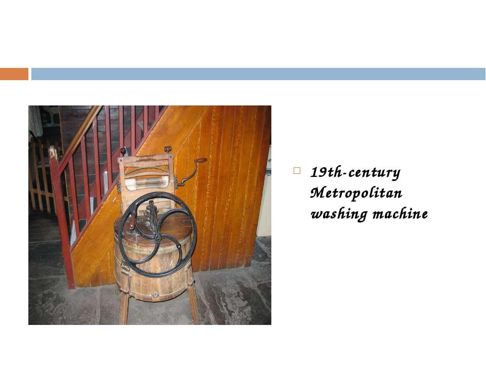 19th-century Metropolitan washing machine