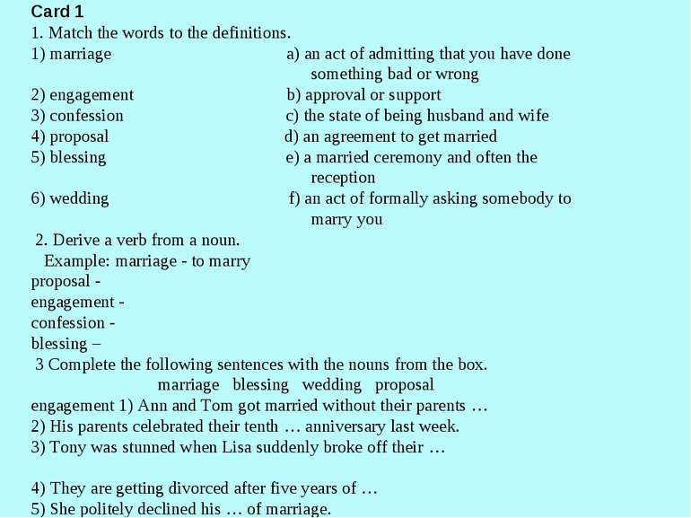 Card 1 1. Match the words to the definitions. 1) marriage a) an act of admitt...