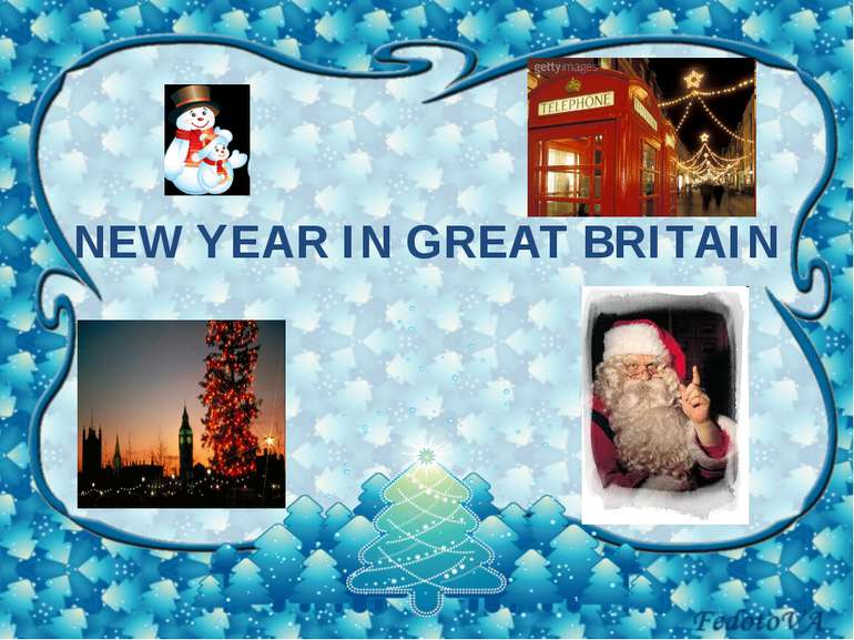 NEW YEAR IN GREAT BRITAIN