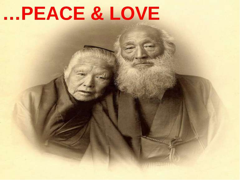 …PEACE & LOVE