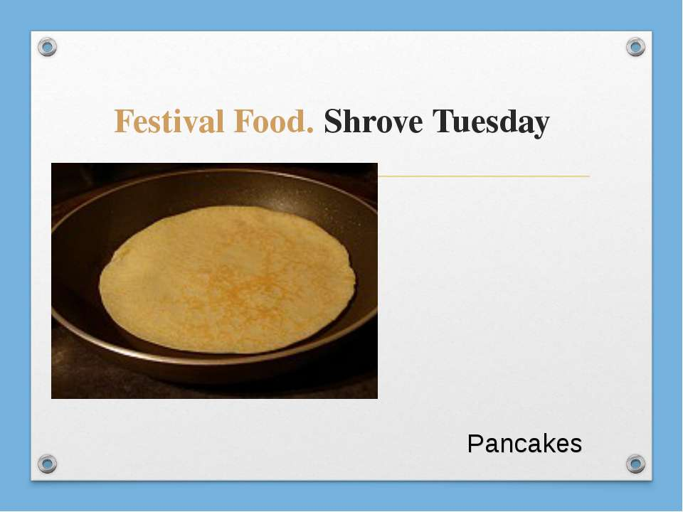 Festival Food. Shrove Tuesday Pancakes