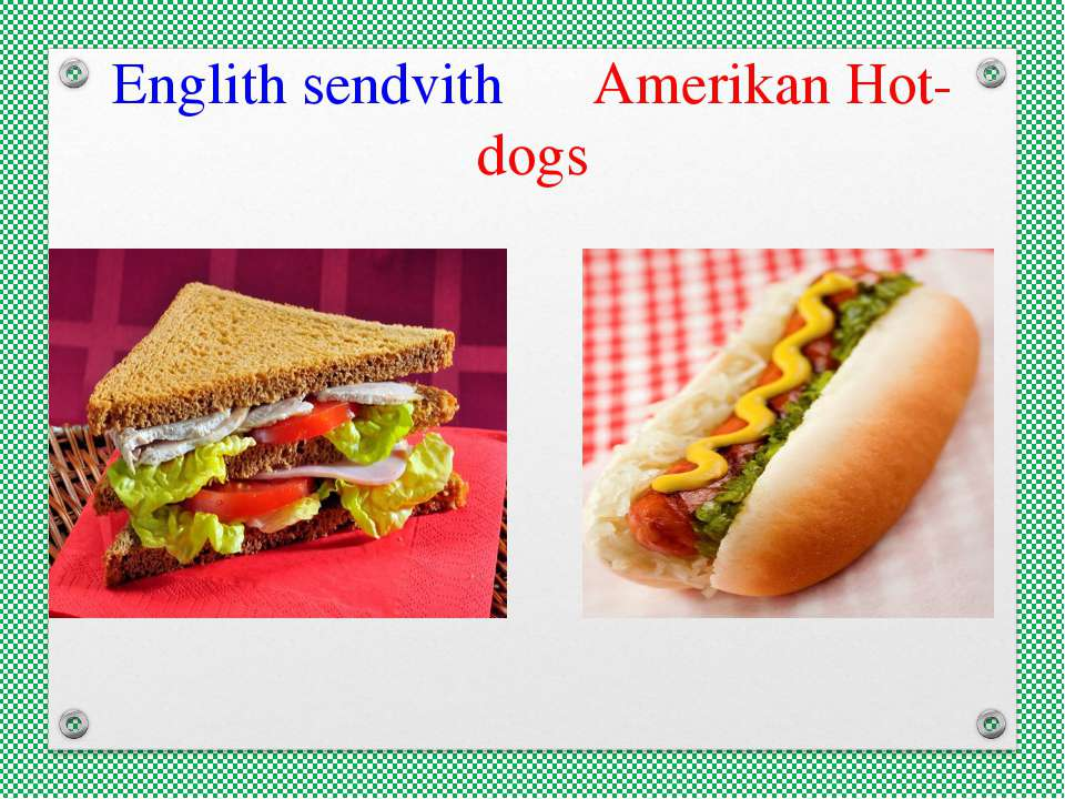 Englith sendvith Amerikan Hot-dogs