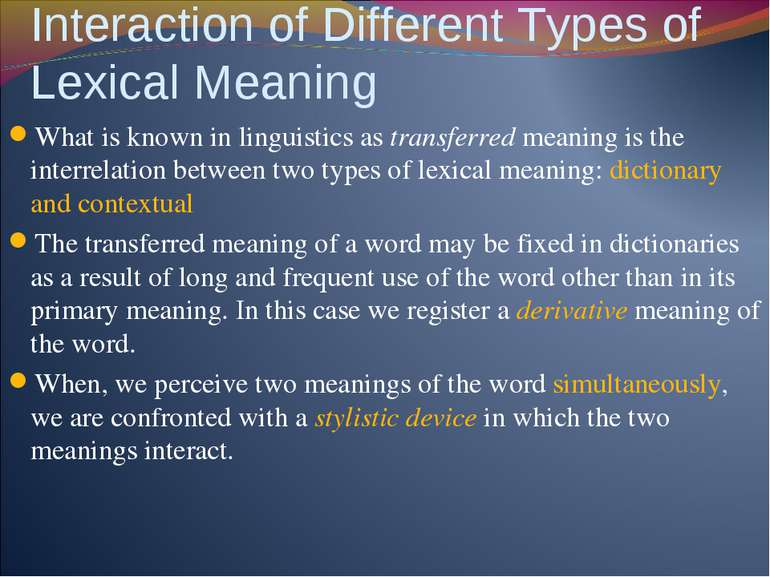 Interaction of Different Types of Lexical Meaning What is known in linguistic...