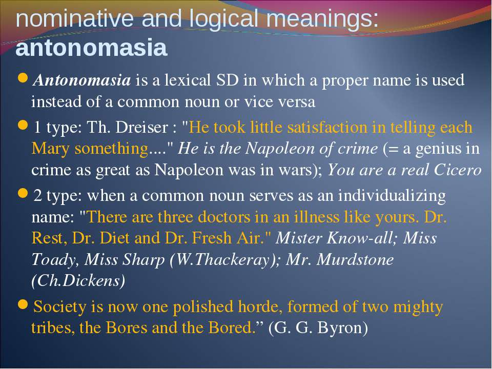 SD based on interrelation between nominative and logical meanings: antonomasi...