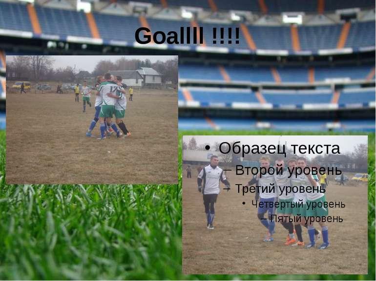 Goallll !!!!
