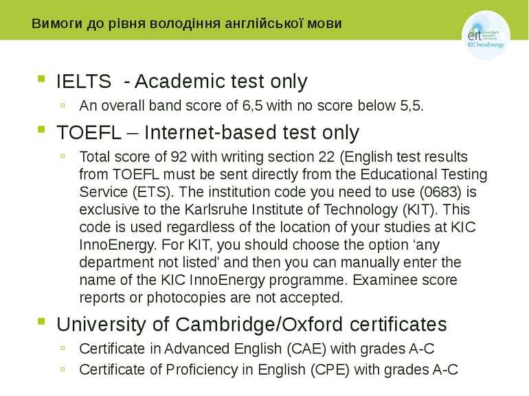 Вимоги до рівня володіння англійської мови IELTS - Academic test only An over...