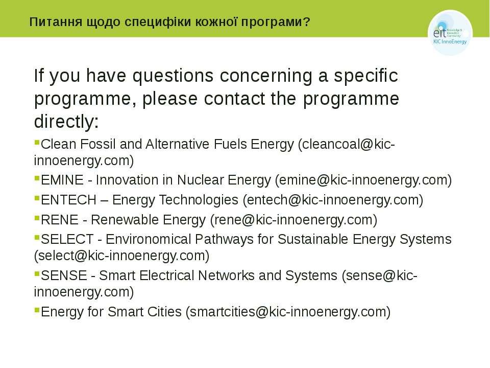 Питання щодо специфіки кожної програми? If you have questions concerning a sp...
