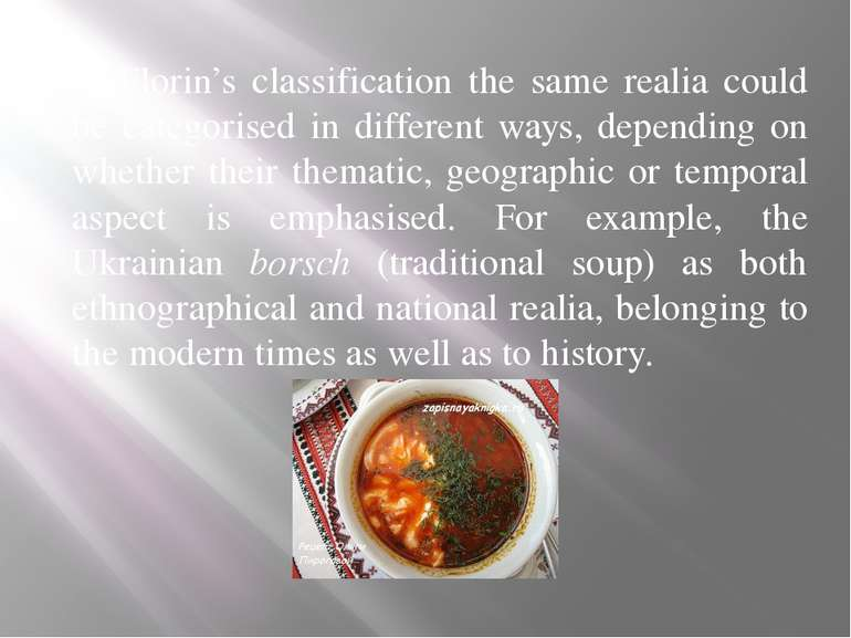 In Florin's classification the same realia could be categorised in different ...
