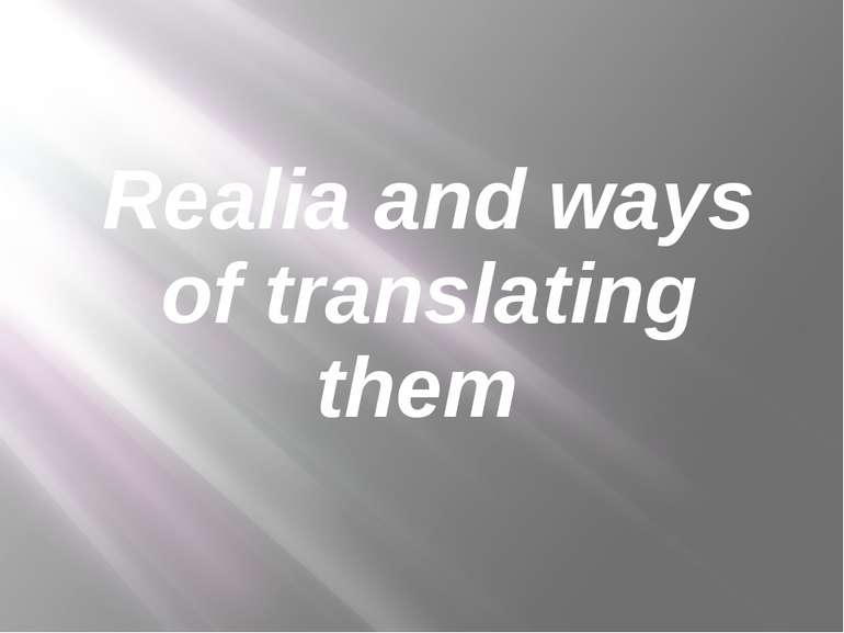 Realia and ways of translating them
