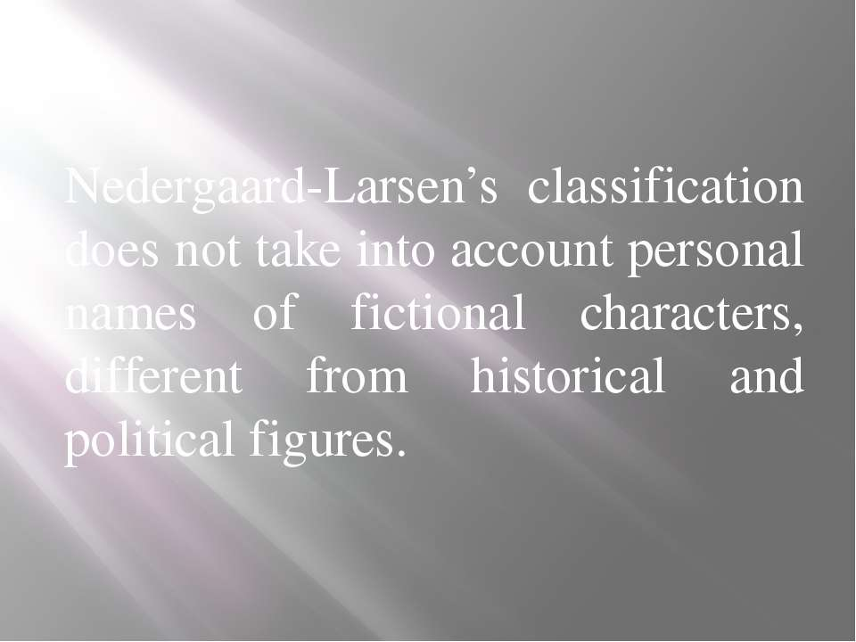 Nedergaard-Larsen's classification does not take into account personal names ...