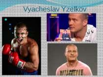 Vyacheslav Yzelkov