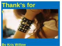 Thank's for watching By Kris Willow