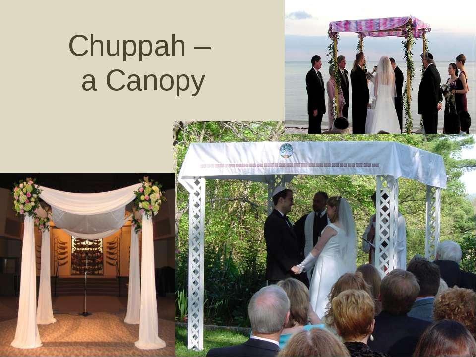 Chuppah – a Canopy