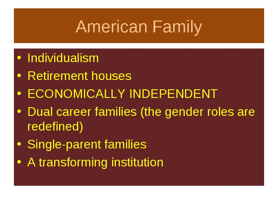 American Family Individualism Retirement houses ECONOMICALLY INDEPENDENT Dual...