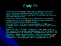 Early life Tomlin was born in Grand Saline, Texas in 1972 to Connie and Donna...