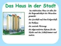 Im städtischen Haus ist aller für die Bequemlichkeit des Menschen gemacht: da...
