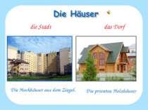 die Stadt das Dorf Die Hochhäuser aus dem Ziegel. Die privaten Holzhäuser