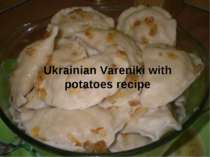Ukrainian Vareniki with potatoes recipe