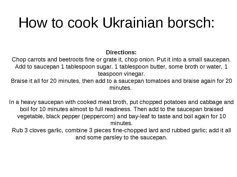 How to cook Ukrainian borsch: Directions: Chop carrots and beetroots fine or ...