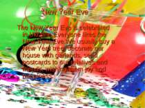 New Year Eve The New Year Eve is celebrated in Ukraine.Everyone likes the New...