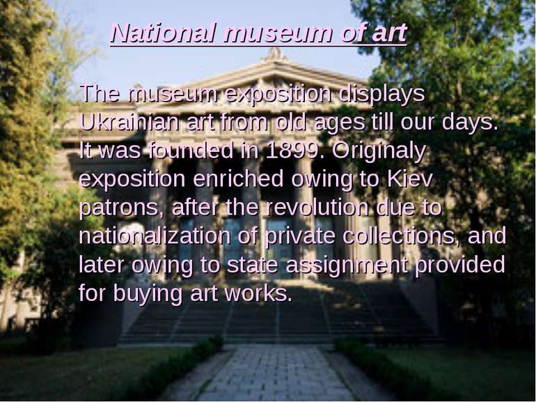 National museum of art The museum exposition displays Ukrainian art from old ...
