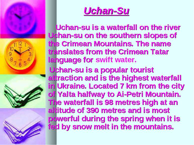 Uchan-Su Uchan-su is a waterfall on the river Uchan-su on the southern slopes...