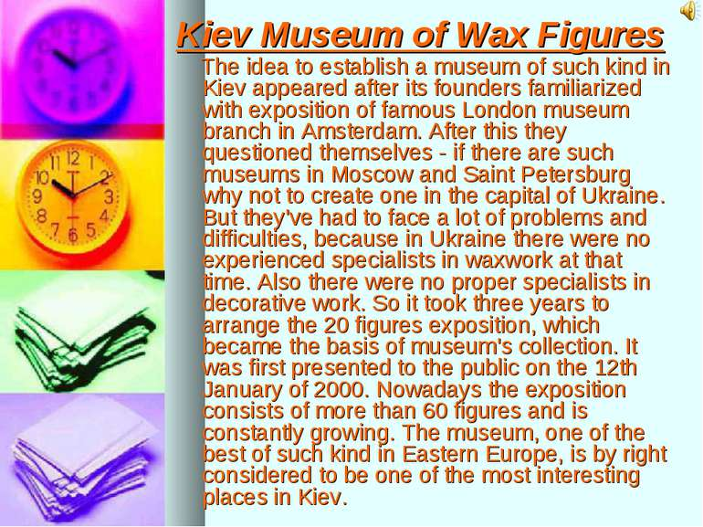 Kiev Museum of Wax Figures The idea to establish a museum of such kind in Kie...