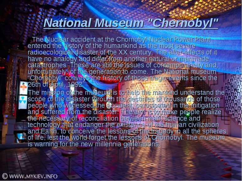 "National Museum ""Chernobyl"" The Nuclear accident at the Chornobyl Nuclear Pow..."