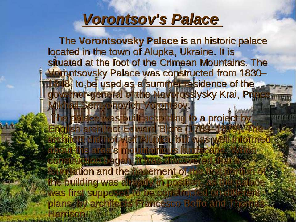 Vorontsov's Palace The Vorontsovsky Palace is an historic palace located in t...