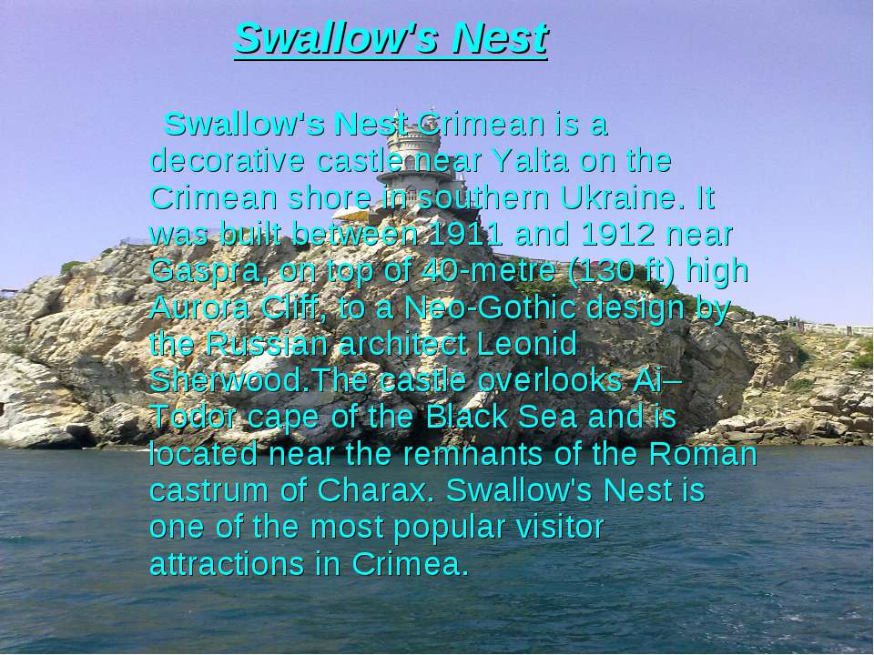 Swallow's Nest Swallow's Nest Crimean is a decorative castle near Yalta on th...