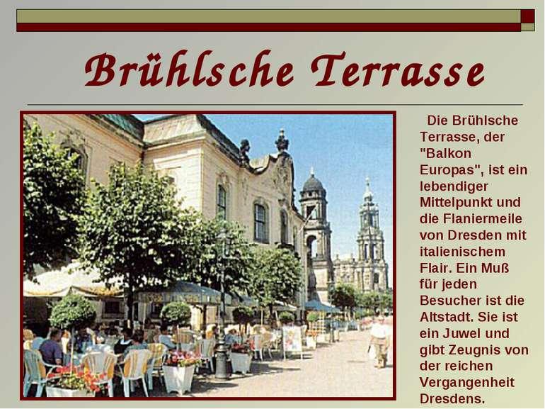 """Die Brühlsche Terrasse, der """"Balkon Europas"""", ist ein lebendiger Mittelpunkt ..."""