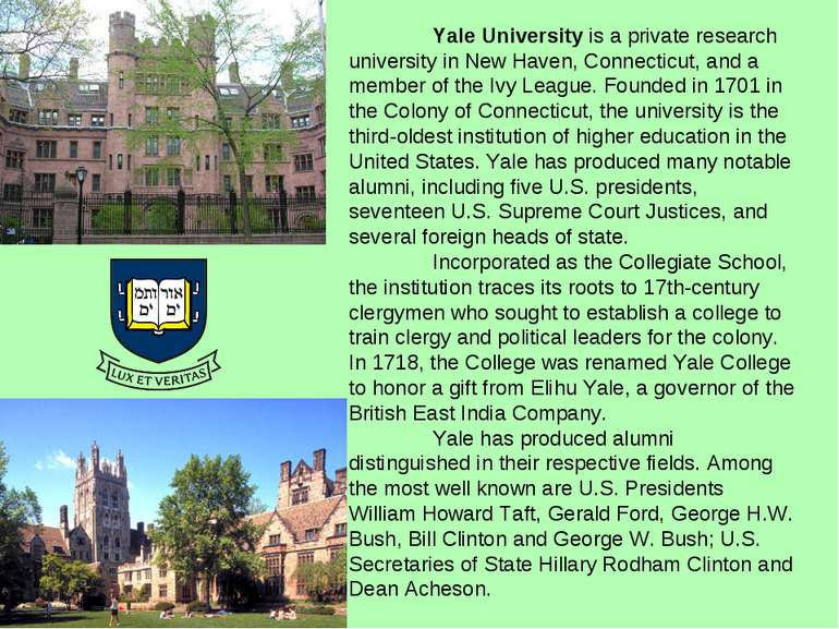 Yale University is a private research university in New Haven, Connecticut, a...