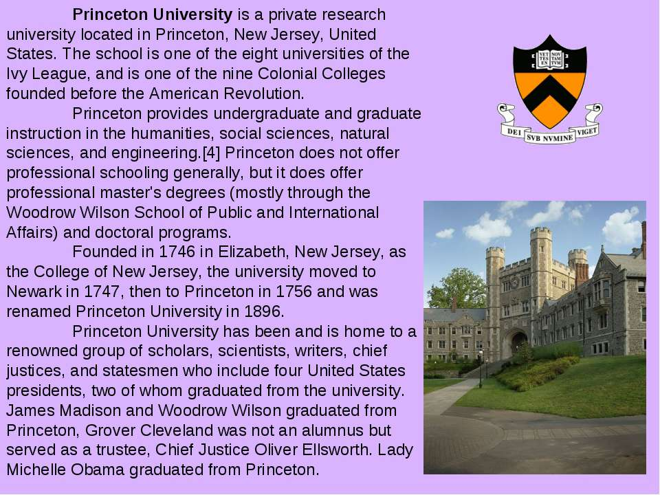 Princeton University is a private research university located in Princeton, N...
