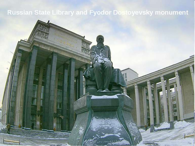 Russian State Library and Fyodor Dostoyevsky monument