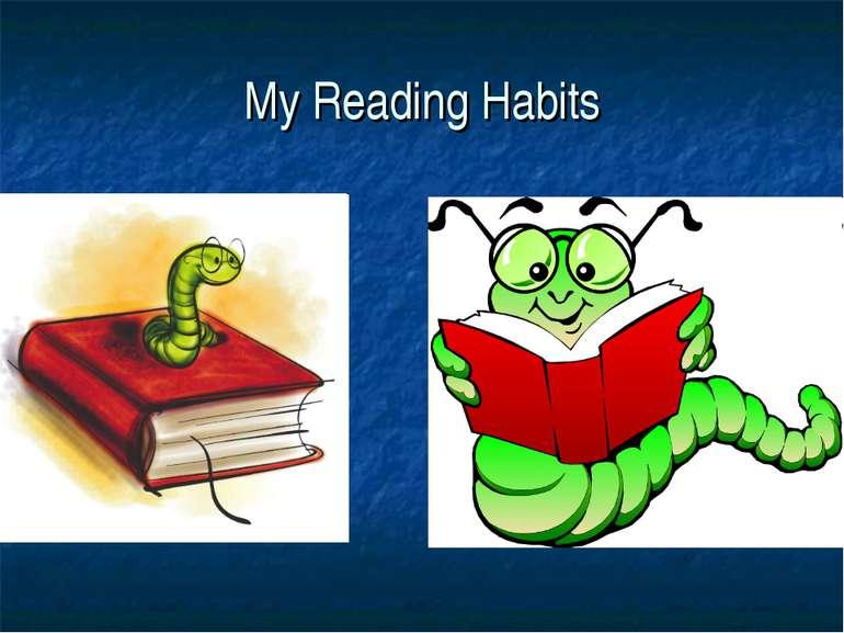 My Reading Habits